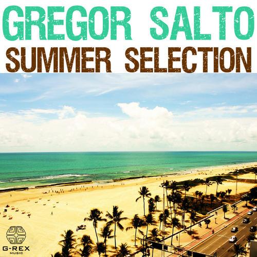 Gregor Salto – Summer Selection
