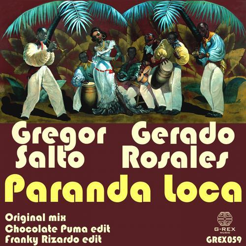 Gregor Salto Ft. Gerardo Rosales – Paranda Loca