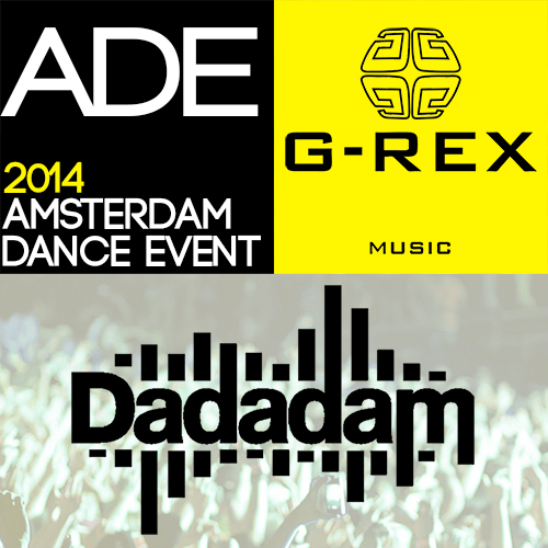 G-REX MUSIC presents Dadadam Label Friends ADE 2014