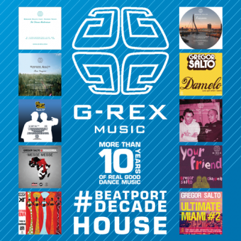 G-REX MUSIC #BEATPORTDECADE HOUSE