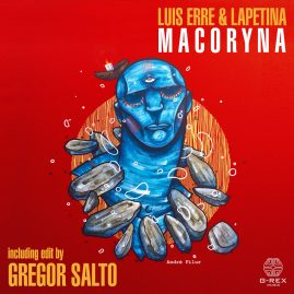 Luis Erre & Lapetina – Macoryna