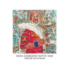 Iwan Esseboom – Wittie Visie (Gregor Salto Remix)